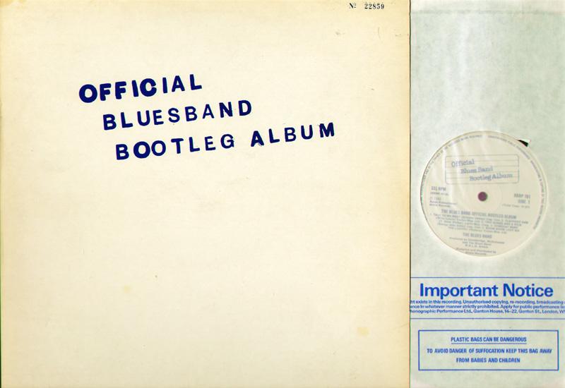 Blues Band - The Official Blues Band Bootleg Album Album