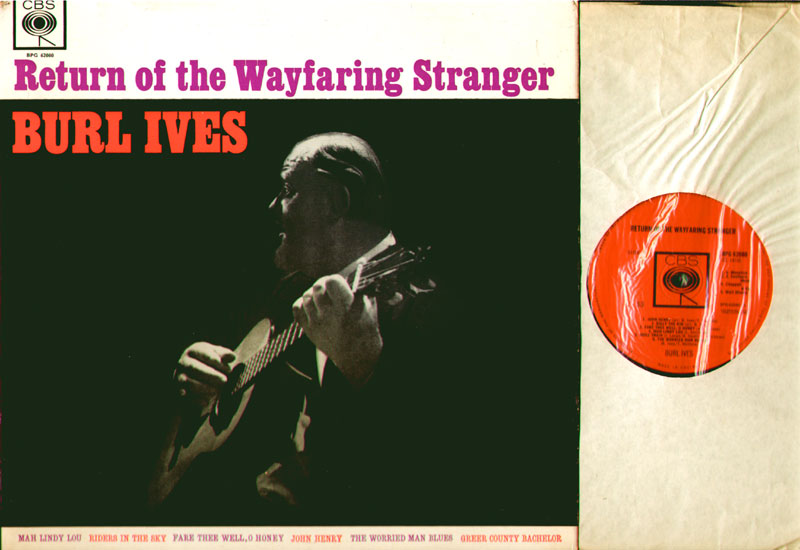 Burl Ives - Return Of The Wafaring Stranger