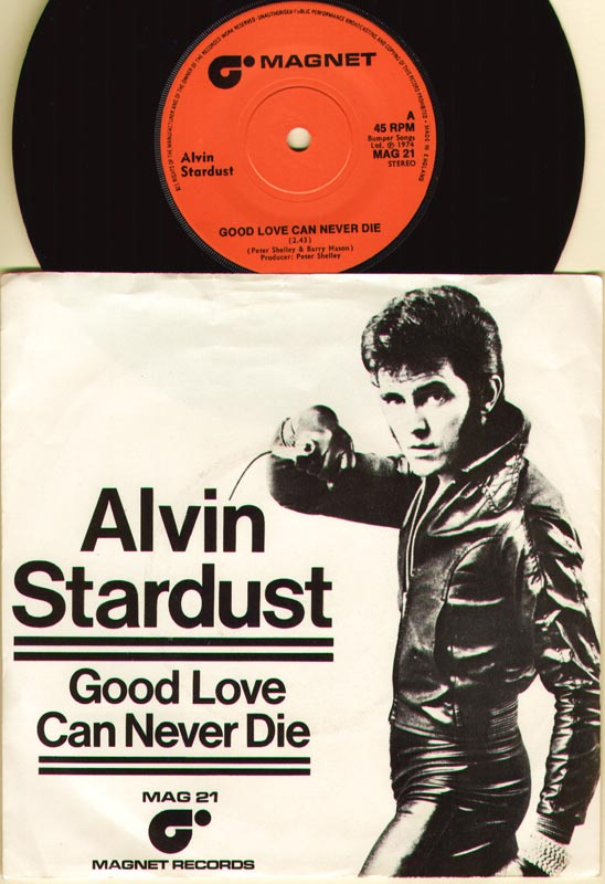 Alvin Stardust - Good Love Can Never Die Record