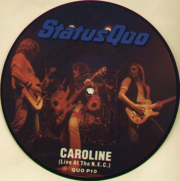 Status Quo - Caroline (live At The N.e.c. (picture Disc))