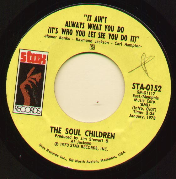 Soul Children - It Ain't Always What You Do (it's Who You Let See You Do It)